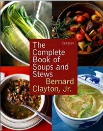 The Complete Book of Soups and Stews, Updated