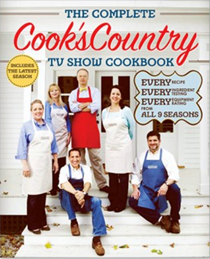 The Complete Cook's Country TV Show Cookbook (2016): Every Recipe, Every Ingredient Testing, Every Equipment Rating from All 9 Seasons