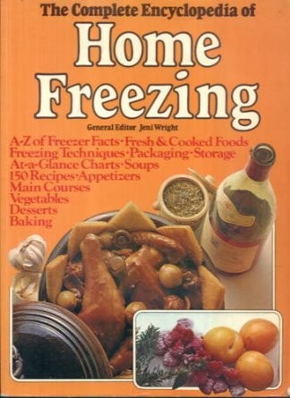 The Complete Encyclopedia of Home Freezing