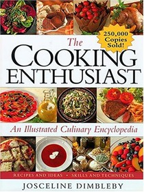The Cooking Enthusiast: An Illustrated Culinary Encyclopdia