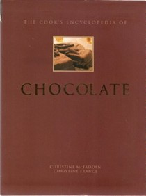The Cook's Encyclopedia of Chocolate