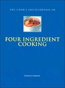 The Cook's Encylopedia of Four Ingredient Cooking