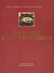 The Cook's Encylopedia of One Pot & Clay Pot Cooking