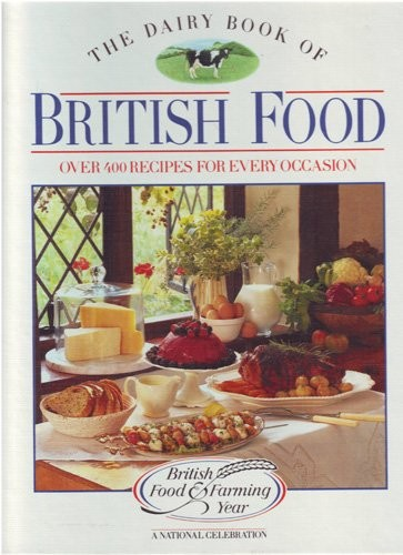 The dairy book of british food over four hundred recipes for every member rating forumfinder Image collections
