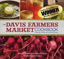 The Davis Farmers Market Cookbook: Tasting California's Small Farms