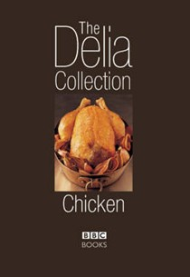The Delia Collection: Chicken