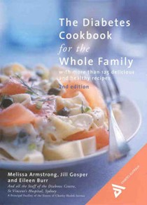 The Diabetes Cookbook for the Whole Family, 2nd Edition: With More Than 125 Delicious and Healthy Recipes