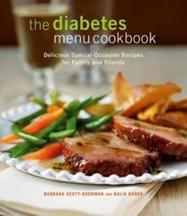The Diabetes Menu Cookbook: Delicious Special-Occasion Recipes For Family And Friends