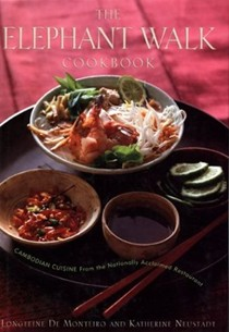 The Elephant Walk Cookbook: Cambodian Cuisine from the Nationally Acclaimed Restaurant
