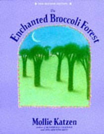 The Enchanted Broccoli Forest