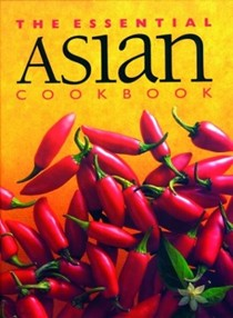 The Essential Asian Cookbook