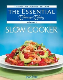 The Essential Company's Coming: Slow Cooker, Volume 1