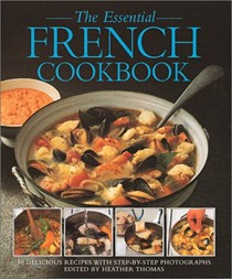 The Essential French Cookbook
