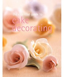 The Essential Guide to Cake Decorating
