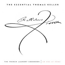 The Essential Thomas Keller