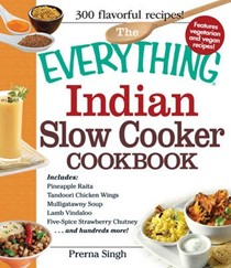 The Everything Indian Slow Cooker Cookbook