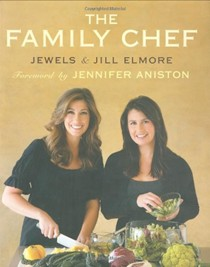 The Family Chef: Make Your Kitchen the Heart of Your Family