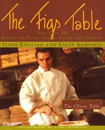 The Figs Table: More Than 100 Recipes for Pizzas, Pastas, Salads, and Desserts