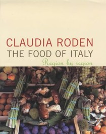 The Food of Italy: Region by Region