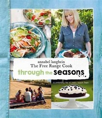 The Free Range Cook: Through the Seasons