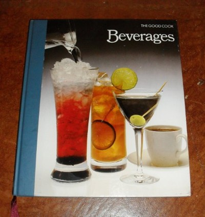 The Good Cook: Beverages