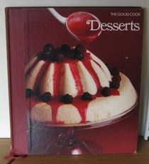 The Good Cook: Desserts