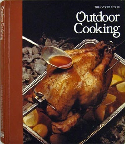 The Good Cook: Outdoor Cooking