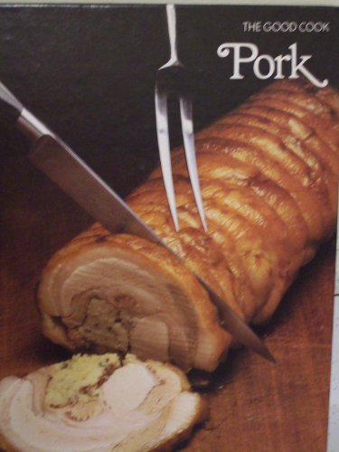 The Good Cook: Pork