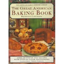 The Great American Baking Book (The American Family Cooking Library)