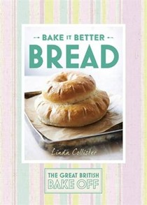 The Great British Bake Off - Bake It Better: Bread