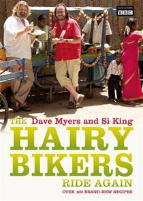 The Hairy Bikers Ride Again: Over 100 Brand-New Recipes