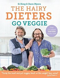 The Hairy Dieters Go Veggie