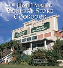 The Hali'imaile General Store Cookbook: Homecooking from Maui