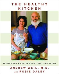 The Healthy Kitchen: Recipes for a Better Body, Life, and Spirit