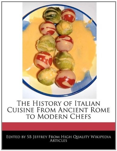 the history of italian cuisine history essay Information about italian food and cookery facts its name means 'witch' because it is prepared in the town of benevento which is famous for its history of.