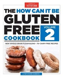 The How Can It Be Gluten-Free Cookbook, Volume 2
