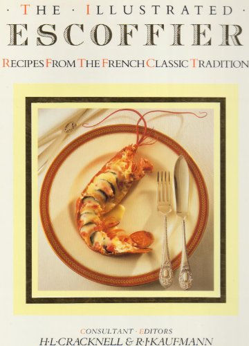 The illustrated escoffier recipes from the french classic for Auguste escoffier ma cuisine book