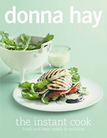 The Instant Cook: Fresh and Easy Meals in Minutes