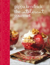 The Intolerant Gourmet: Delicious Allergy-Friendly Home Cooking for Everyone