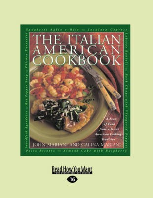 The Italian-American Cookbook (2-Volume Large Print edition): A Feast of Food from a Great American Cooking Tradition