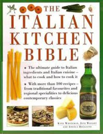 The Italian Kitchen Bible