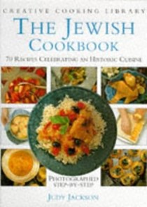 The Jewish Cookbook: 70 Recipes Celebrating a Historic Cuisine