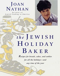The Jewish Holiday Baker: Recipes for Breads, Cakes, and Cookies for All the Holidays--and Any Time of the Year