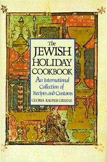 The Jewish Holiday Cookbook: An international collection of recipes and customs