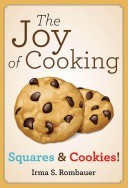 The Joy of Cooking: Squares & Cookies!