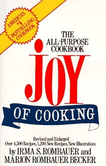The Joy of Cooking: The All-Purpose Cookbook