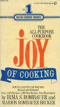 The Joy of Cooking, Volume 1 (Revised & Enlarged): Main Course Dishes
