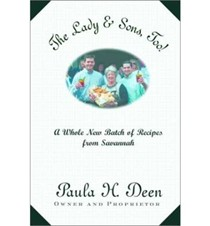 The Lady & Sons, Too!: A Whole New Batch of Recipes from Savannah