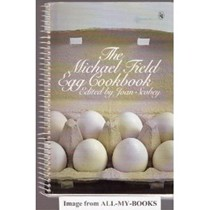 The Michael Field Egg Cookbook