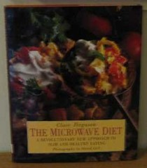 The Microwave Diet: Revolutionary New Approach to Slim and Healthy Eating